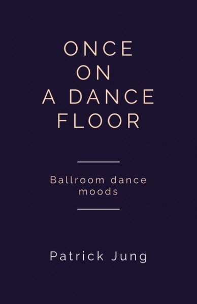 ONCE ON A DANCEFLOOR - by Patrick Jung